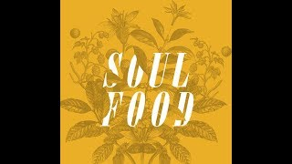 Soul Food - Milk and Honey