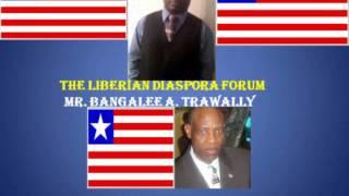 LIBERIAN DIASPORA FORUM featuring  Bangalee Trawally