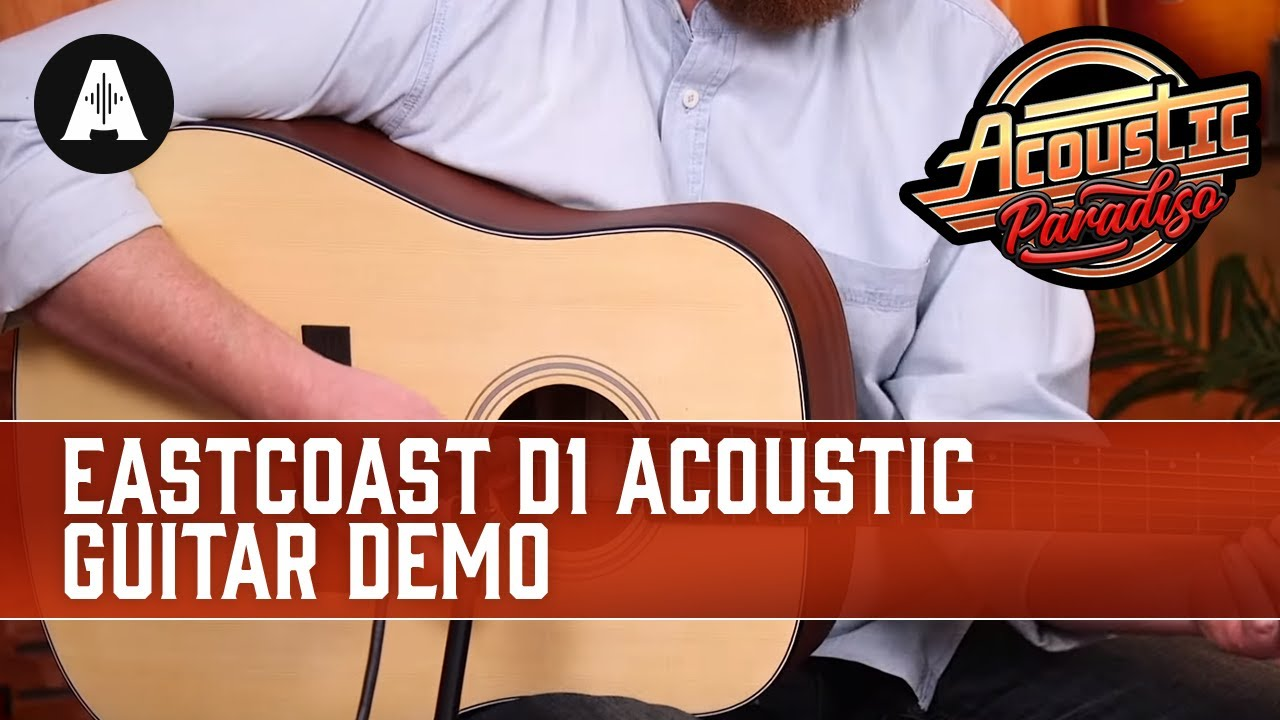 EastCoast D1 Acoustic Guitar Demo – The Best Affordable Acoustic Guitars!