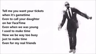 Kanye West - Real friends ft. Ty Dolla $ign (LYRICS VIDEO)