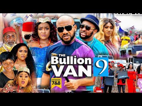 BULLION VAN SEASON 9 (Trending Movie) YUL EDOCHIE 2021 Latest Nigerian Nollywood Movie 7020p