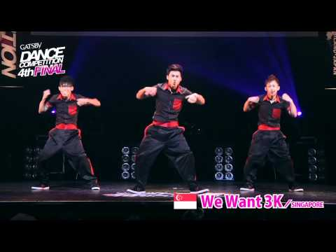 【GDC 4th】GATSBY DANCE COMPETITION 2011-2012:ASIA GRANDFINAL/We Want 3K【SINGAPORE】