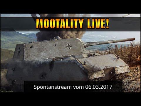 World of Tanks  - Spontanstream vom 06.03.2017 [ deutsch  gameplay ]
