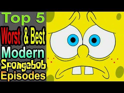Top 5 Worst & Best Modern Spongebob Episodes