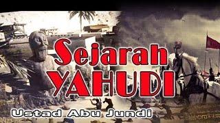 Video SEJARAH YAHUDI - Ust. Abu Jundi - MT. Al-Khansa MP3, 3GP, MP4, WEBM, AVI, FLV Agustus 2018
