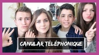 CANULAR TELEPHONIQUE - YouTube