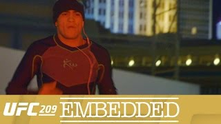 UFC EMBEDDED 209 Ep2
