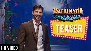 Badrinath Ki Dulhania - Official Teaser Varun Dhawan Alia Bhatt