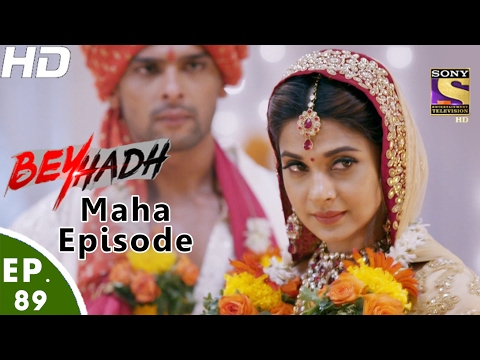 Beyhadh - बेहद  - Maha Episode - Ep 89 - 10th Feb, 2017