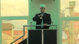 Mos e le Namazin - Hoxhë Fatmir Zaimi - Hutbe