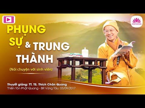 Phụng sự và Trung thành (Nói chuyện với sinh viên nhân lễ Phật Đản 2017) - TT. Thích Chân Quang - Thời lượng: 41:41.