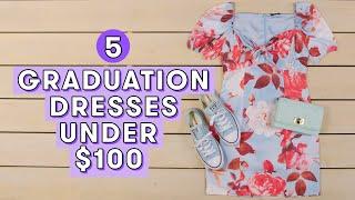 5 Graduation Dresses Under $100 | Style Lab by Seventeen Magazine