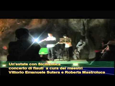 Un`estate con Siciliantica - concerto di flauti - complesso rupestre della Gurfa - Alia