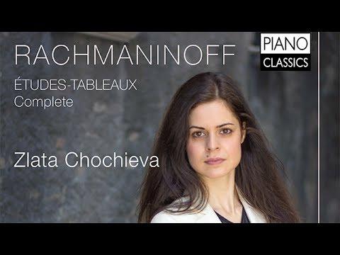 Rachmaninoff Études-Tableaux Complete (Full Album) played by Zlata Chochieva