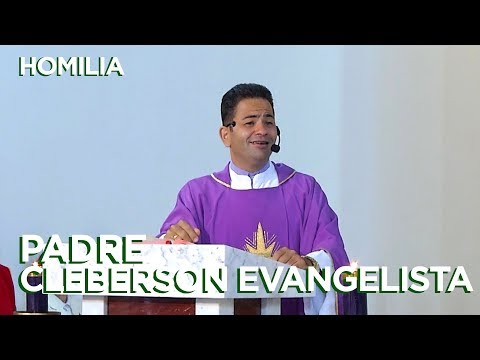 HOMILIA | PADRE CLEBERSON EVANGELISTA | 21/03/18