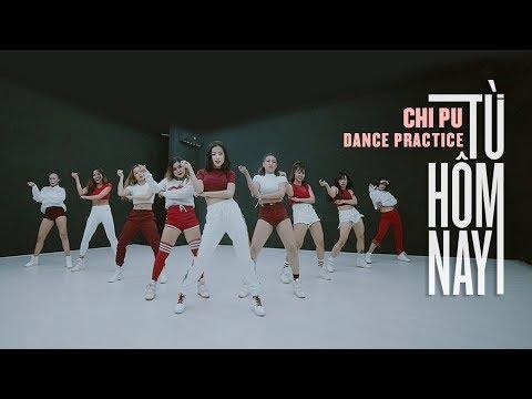 Chi Pu | TỪ HÔM NAY (Feel Like Ooh) Dance Practice (치푸) - Thời lượng: 3 phút và 24 giây.