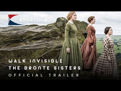 2016 Walk Invisible The Bronte Sisters Official Trailer 1 BBC Wales