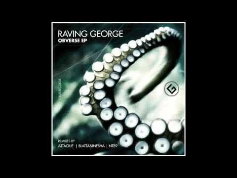 Raving George