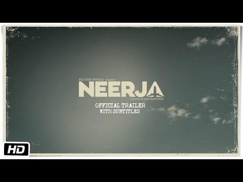 Neerja | Official Subtitled Trailer | Sonam Kapoor | Shabana Azmi