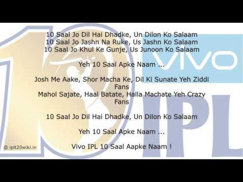 Video IPL 2017 Theme Song : #10SaalAapkeNaam download in MP3, 3GP, MP4, WEBM, AVI, FLV January 2017