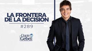 Miniatura de La frontera de la decisión – Dante Gebel