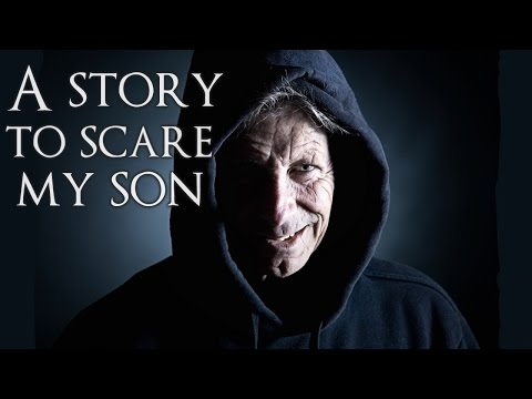 Story - Telling scary stories with morals to your kids can be effective, but can you go too far? CREEPYPASTA- ▻by OvenFriend: http://www.reddit.com/r/nosleep/comments/2igaa9/a_story_to_scare_my_son/...