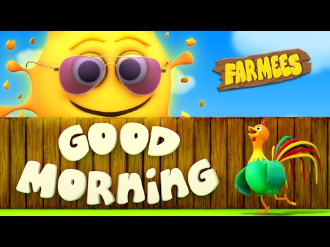 Good Morning Song | Nursery Rhymes | Kids Songs | Baby Rhymes | Childrens Videos by Farmees