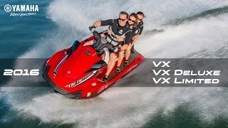 7. 2016 Yamaha VX Series | VX , VX Deluxe and VX Limited