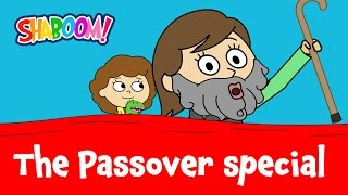 The Passover Shaboom! Special: What's Different about Tonight?