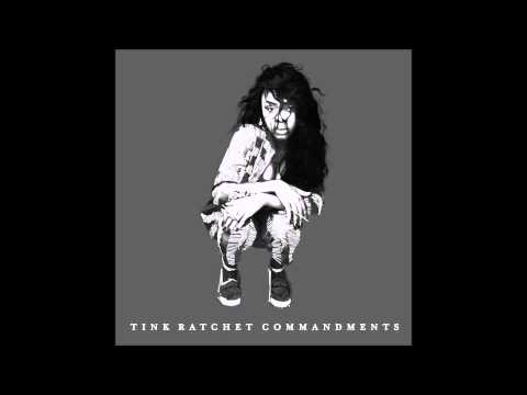 Tink - Ratchet Commandments Instrumental
