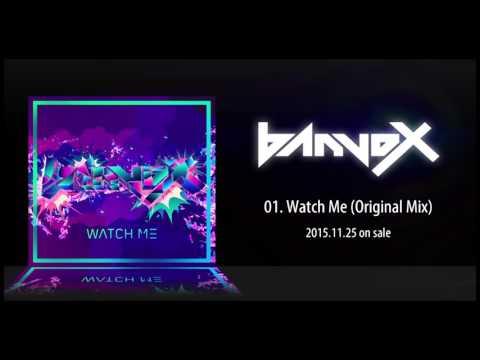 banvox「Watch Me」スポット映像