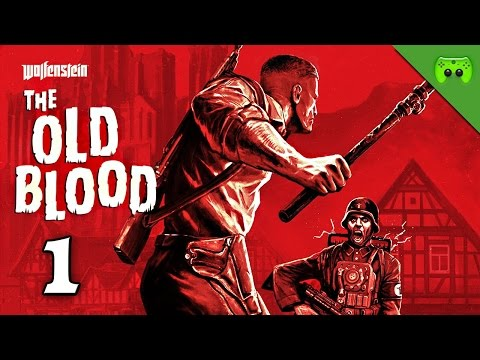 THE OLD BLOOD # 1 - Akimbo is back «» Let's Play Wolfenstein: The Old Blood | HD Gameplay