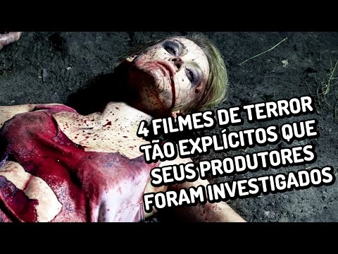 4 filmes de terror tão explícitos que seus produtores precisaram ser investigados