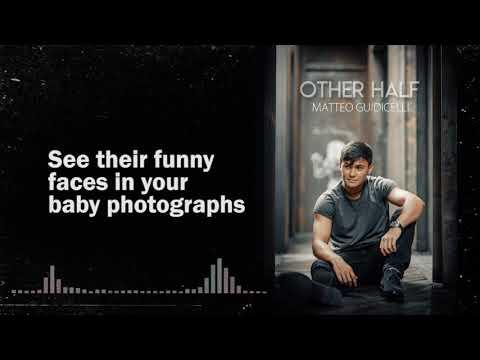 Matteo Guidicelli - Other Half | Lyrics