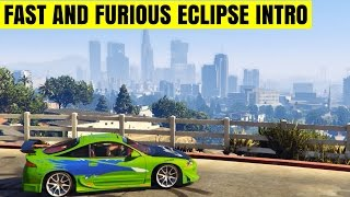 Nonton Grand Theft Auto 5   Fast And Furious   Brian O Conner Eclipse Intro Film Subtitle Indonesia Streaming Movie Download