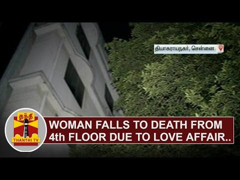 Woman-falls-to-death-from-4th-floor-due-to-Love-Affair-Thanthi-TV