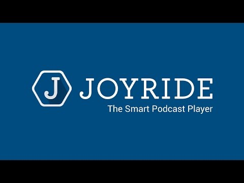 Video of Joyride Podcast Player