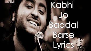 Kabhi Jo Badal Barse Lyrics  Arijit Singh (Jackpot) full download video download mp3 download music download