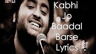 Video Kabhi Jo Badal Barse Lyrics  Arijit Singh (Jackpot) MP3, 3GP, MP4, WEBM, AVI, FLV Agustus 2018