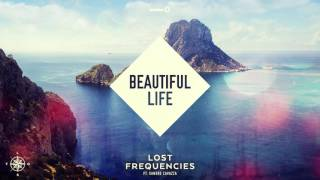 Lost Frequencies Beautiful Life ft. Sandro Cavazza music videos 2016