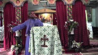 Deacon Haile Giorgis @ Toronto St. Mary Ethiopian Orthodox Tewahedo Church (May 26, 2012)
