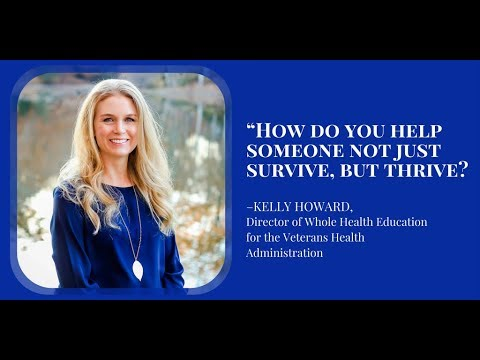 095: Transforming How Healthcare is Delivered with Kelly Howard, Director of Whole Health...