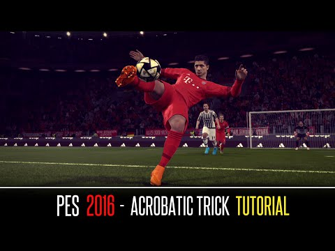 [PES 2016]  Acrobatic Trick Tutorial