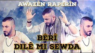 Awazen Raperin - Beri - Kürtçe Halaylar
