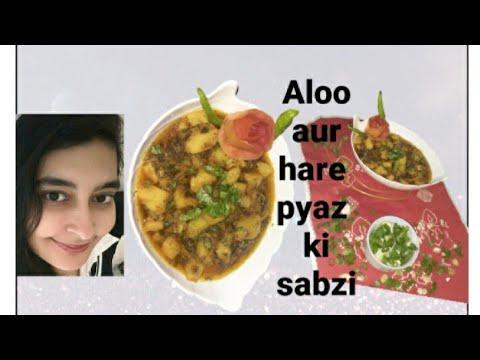 How to make # Aloo aur Hare pyaz ki Sabzi   spring onion aur Aloo ki sabji urdu  hindi honey's cook