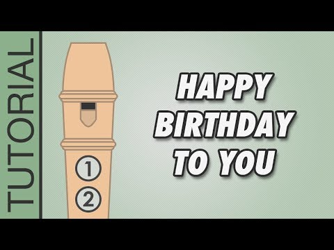 recorder - How to play on the recorder Happy Birthday To You (easy recorder flute lesson for beginners with recorder notes). Normal: 00:06 - Slow: 00:34 More music less...