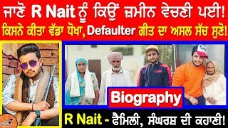 Nonton R Nait Biography | ਜਾਣੋ ਜ਼ਮੀਨ ਕਿਉਂ ਵੇਚਣੀ ਪਈ | R Nait Defaulter Song Truth | Family | Struggle Story Film Subtitle Indonesia Streaming Movie Download