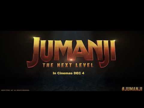 JUMANJI: THE NEXT LEVEL - In Cinemas Dec 4