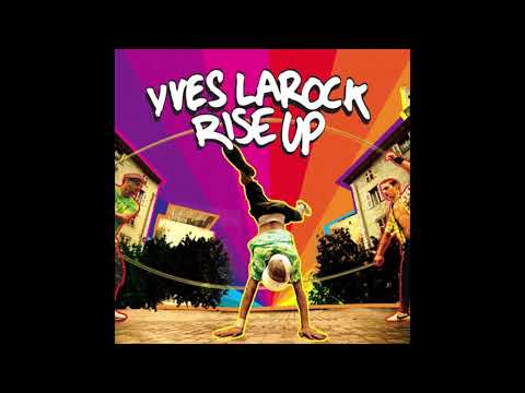Yves Larock Feat. Jaba - Rise Up (HQ)