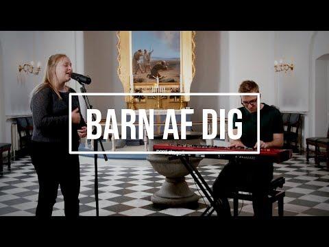 Hør Barn af dig // Lea Hansen og Nicolai Sørensen på youtube